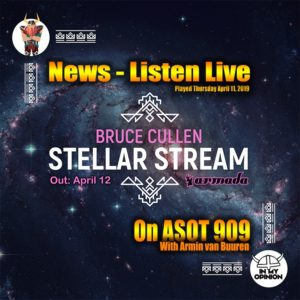 Bruce Cullen - Stellar Stream Debuts on A State of Trance 909 with Armin van Buuren
